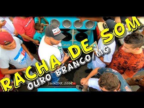 RACHA DE SOM 2 / DUELO DOS GIGANTES OURO BRANCO/MG...☢JuNiOr SoM♛®