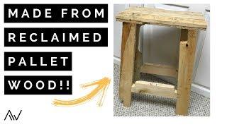 Pallet Wood Stool   Build