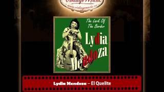 Lydia Mendoza – El Quelite