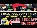 8 Ball Pool Trick 2500 Coins To 10M coins Without Playing