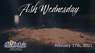 Ash Wednesday Service 2021   St. Luke's Lutheran Church