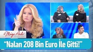 Nalan 208 Bin Euro İle gitti! - Müge Anlı ile Tatlı Sert 8 Kasım 2019