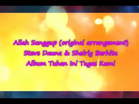 Allah Sanggup (Steve Dauna & Sheirly Berhitu) Original Arr.
