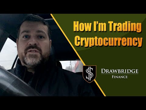 How I'm Trading Cryptocurrencies - How To Trade Bitcoin