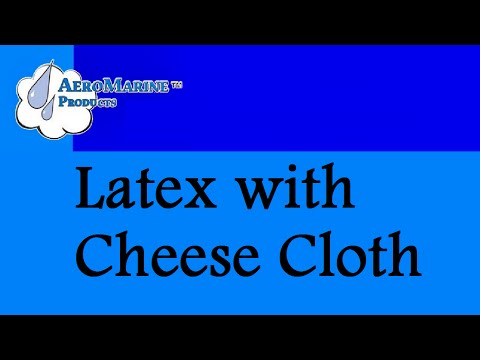 How to strengthen a latex mold with cheese cloth