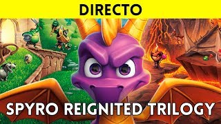 STREAMING español SPYRO REIGNITED TRILOGY (Xbox One X) - Regresa Spyro the Dragon en un gran REMAKE