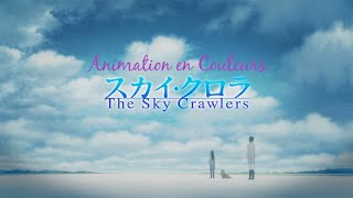 Animation en couleurs #4 The Sky Crawlers Critique [FR]