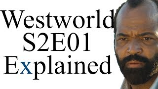 Westworld S2E01 Explained