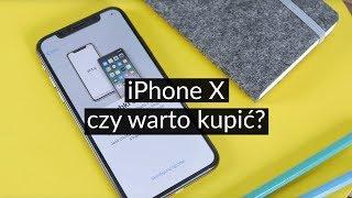 iPhone X: Czy warto kupić? Test