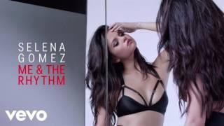 Selena Gomez - Me & The Rhythm (Acapella)