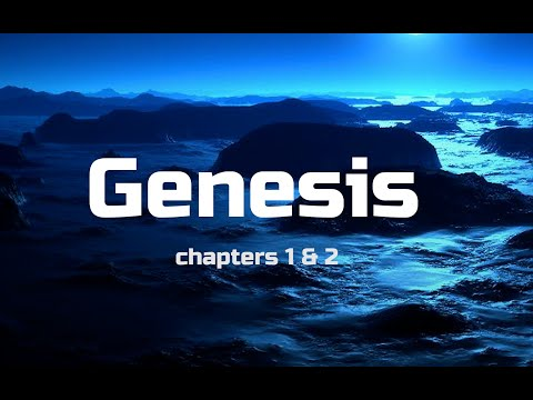 Bible Study Genesis Chapters 1 & 2