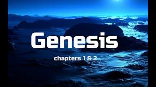 Genesis Chapters 1 & 2 Bible Study