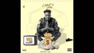 Fancy Gadam - We dey collect ( Audio slide )