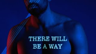 Dotan - There Will Be A Way (Official Lyric Video)