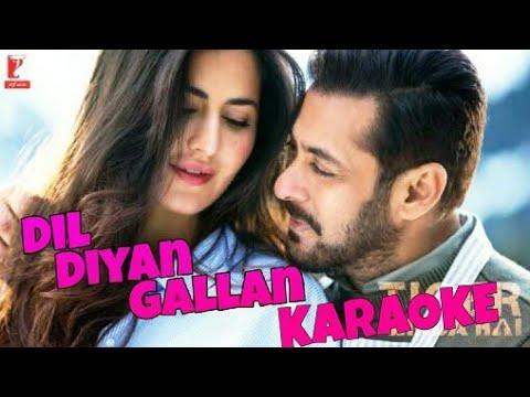 Dil Diyan Gallan Full Karaoke With Lyrics, Tiger Zinda Hai, Atif Aslam (HQ) By Singg Along