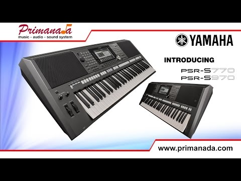 Introducing Yamaha PSR-S970 and Yamaha PSR-S770 Keyboards