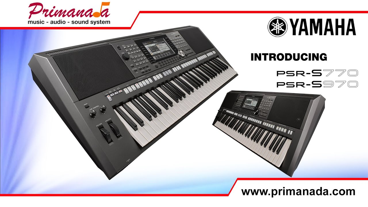 introducing yamaha psr s970 and yamaha psr s770 keyboards. Black Bedroom Furniture Sets. Home Design Ideas