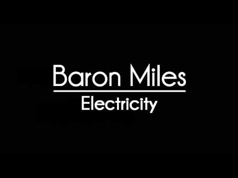 Baron Miles - Electricity (Original Mix)