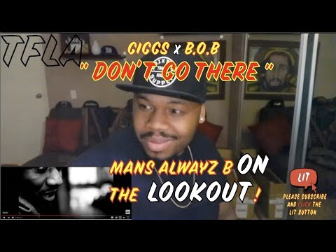Giggs featuring B.o.B - Don't Go There   (THATFIRE LA) Reaction