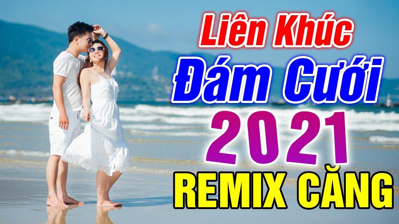 LK Đám Cưới Remix Mở Lên Hai Họ Cùng Bay - Nhạc Sống Đám Cưới Căng Mới Nhất 2021