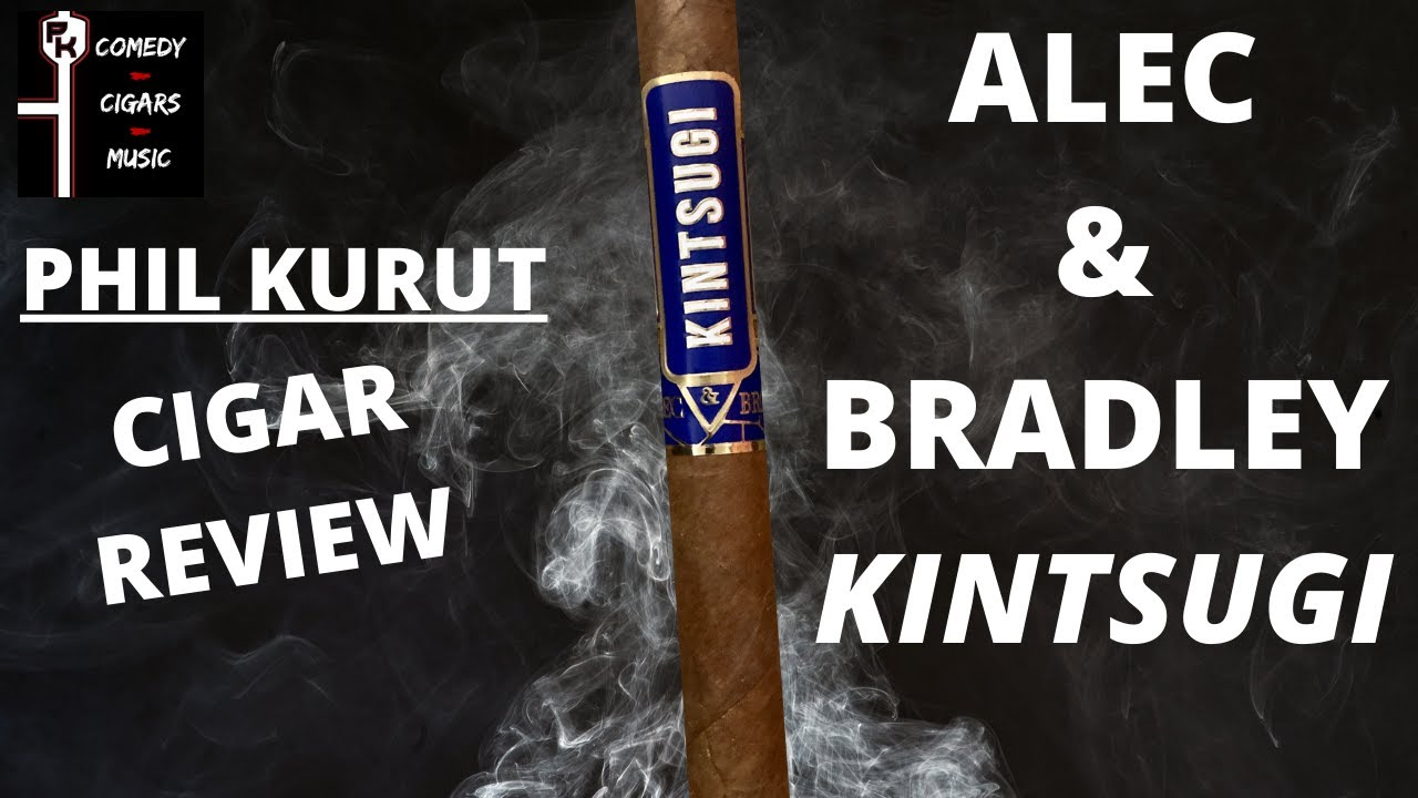 ALEC AND BRADLEY KINTSUGI | CIGAR REVIEW