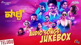 Party | Telugu Full Audio Album | Regina, Nivetha Pethuraj , Ramya Krishnan |Venkat Prabhu, Premji