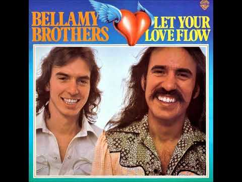 Bellamy Brothers Let Your Love Flow 1976 Us Country Soft Rock