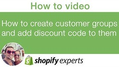 How to create customer groups and add discount code for them