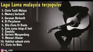 Lagu Lama Malaysia Terpopuler Sampai Sekarang. NO Iklan
