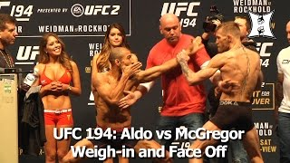 UFC 194: Jose Aldo vs Conor McGregor Weigh-in and Epic Face Off; Dana White Has To Separate Fighters