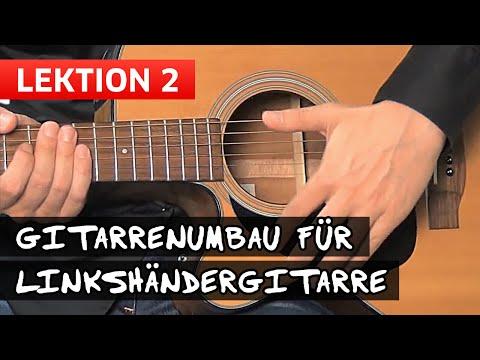 LINKSHÄNDERGITARRE GITARRE UMBAUEN SELBER BAUEN Linkshänder Lektion 2 [Gitarrenumbau]