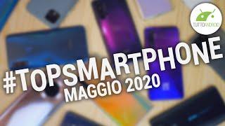 Migliori Smartphone Android (MAGGIO 2020) | #TopSmartphone