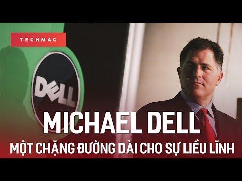 Michael Dell: Sự liều lĩnh, bước ngoặt và thành công!