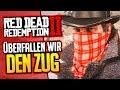 RED DEAD REDEMPTION 2 😈 002: Lasst uns den Zug ausrauben, ihr Dreckigen!