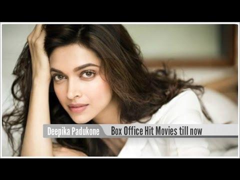 Top 10 Best Deepika Padukone Box Office Hit Movies List ...