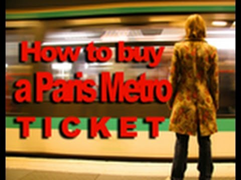 How to buy a Paris Metro Ticket