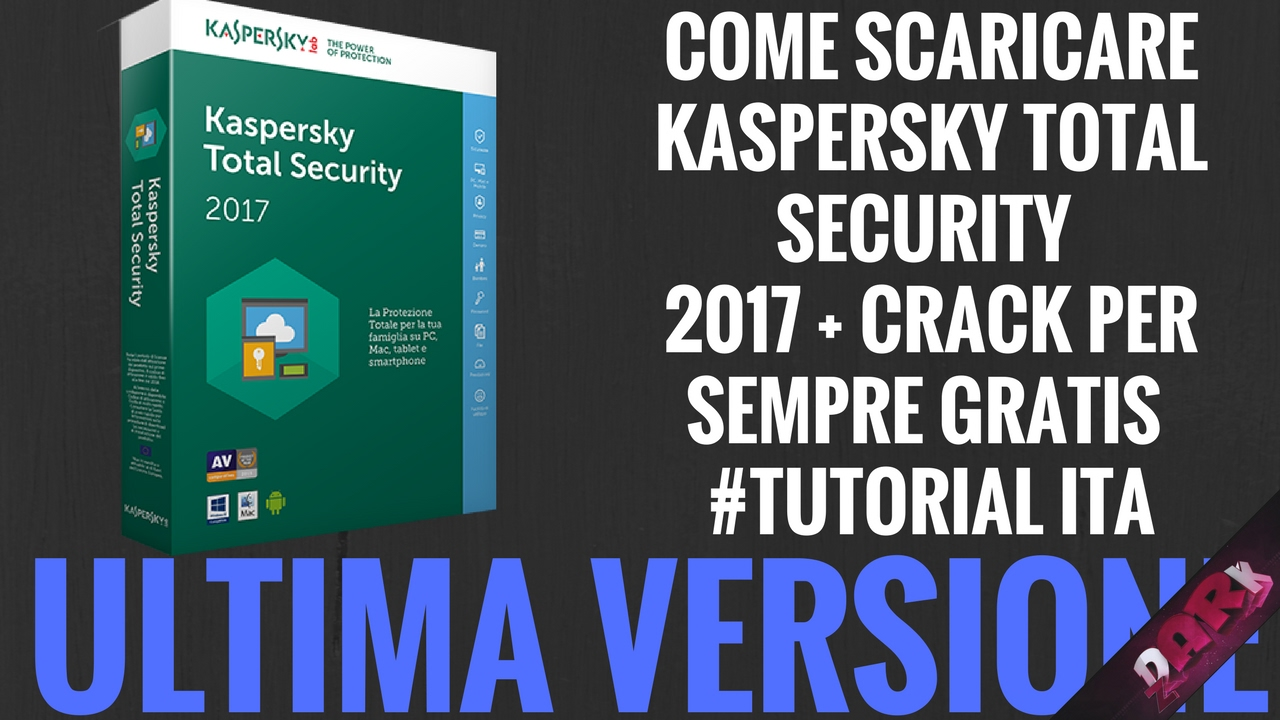 kaspersky total security 2017 download full version with key