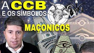 CCB E OS SÍMBOLOS MAÇONICOS ILUMINATTIS