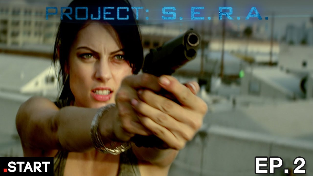Project: S.E.R.A - Original Sci-Fi Series - Episode 2 of 6 ...