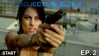 Project: S.E.R.A - Original Sci-Fi Series - Episode 2 of 6