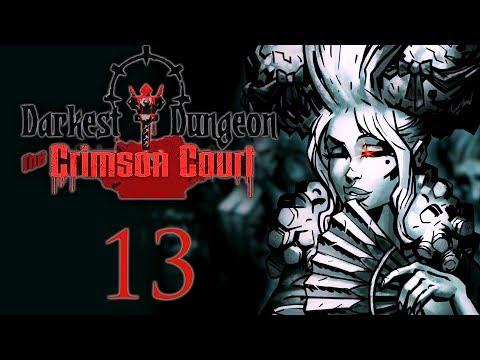 Darkest Dungeon - Crimson Court DLC:13 - BOSS: VISCOUNT!