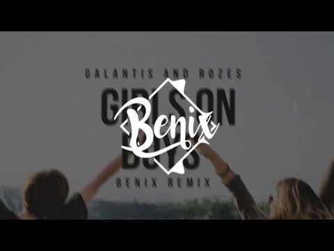 Galantis & ROZES - Girls on Boys (Benix Remix)