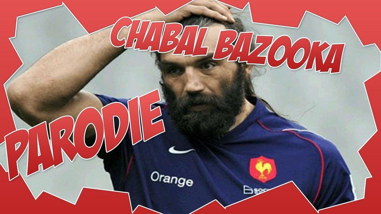 chabal bazooka
