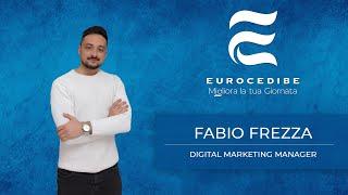 Fabio Frezza - Il fantasista dell'Eurocedibe e l'importanza del marketing all'interno dell'azienda