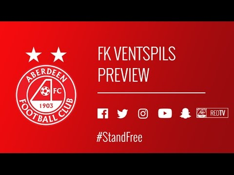 FK Ventspils Preview with Derek McInnes, Shay Logan & Miles Storey