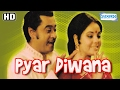 Pyar Diwana HD Kishore Kumar Mumtaz Padma Khanna Hindi Popular Film With Eng Subtitles