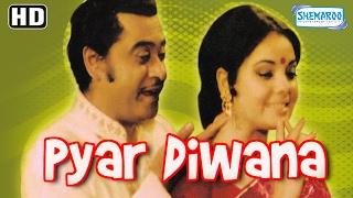Pyar Diwana {HD} -  Kishore Kumar   Mumtaz   Padma Khanna   Iftekhar   Sunder