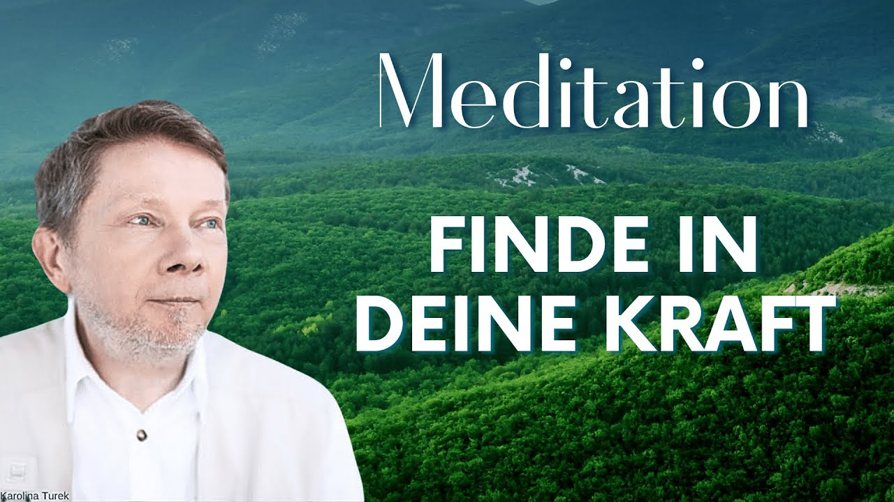 Download Finde in deine Kraft (Meditation) - Eckhart Tolle Deutsch