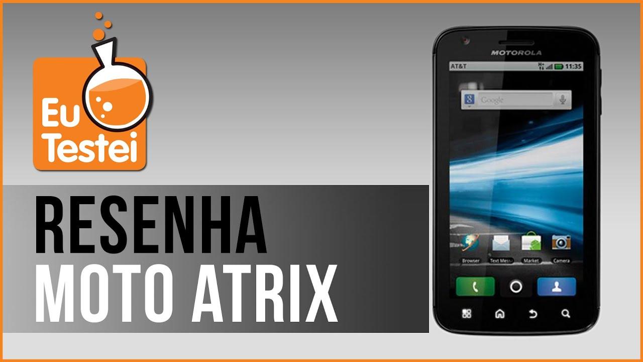 motorola atrix mb860 smartphone v deo resenha eutestei brasil rh youtube com Motorola Atrix 4G Unlocked Motorola Atrix 4G Charger