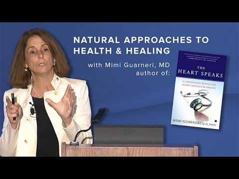 Natural Approaches to Health and Healing with Mimi Guarneri MD -- Osher UCSD
